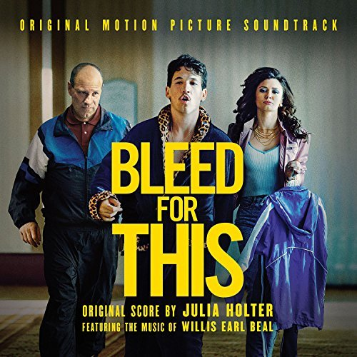 BLEED FOR THIS: FEATURING WILLIS EARL BEAL
